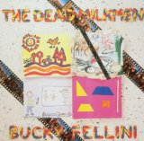Bucky Fellini Lyrics The Dead Milkmen
