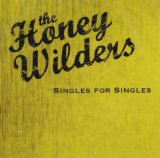 Singles for Singles Lyrics The Honey Wilders