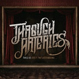 This Is Just the Beginning... (EP) Lyrics Through Arteries