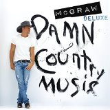 Damn Country Music Lyrics Tim McGraw