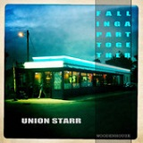 Falling Apart Together Lyrics Union Starr