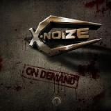 On Demand Lyrics X-Noize