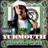 Million Dollar Mouthpiece Lyrics Yukmouth