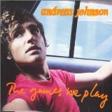 The Games We Play Lyrics Andreas Johnson