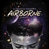 Airborne (Mixtape) Lyrics Diggy Simmons
