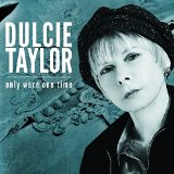 Only Worn One Time Lyrics Dulcie Taylor
