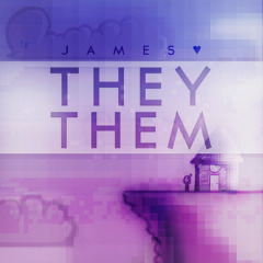 They Them Lyrics James