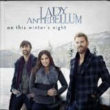 On This Winter's Night Lyrics Lady Antebellum