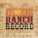 Imus Ranch Record Lyrics Levon Helm