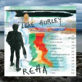 Reha Lyrics Luke Hurley