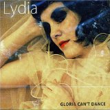 Gloria Can't Dance Lyrics Lydia