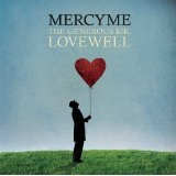 The Generous Mr. Lovewell Lyrics MercyMe