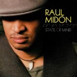 State Of Mind Lyrics Raul Midon