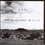 New Adventures In Hi-Fi Lyrics Rem