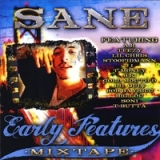 Early Features Mixtape Lyrics Sane