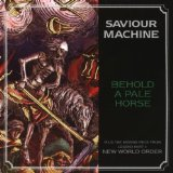 Behold A Pale Horse Lyrics Saviour Machine