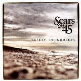 Safety In Numbers Lyrics Scars On 45