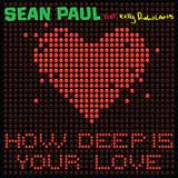 How Deep Is Your Love (Single) Lyrics Sean Paul
