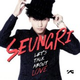 2nd Mini Album 'Let's Talk About Love' - EP Lyrics SeungRi