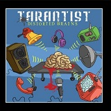 Distorted Brains Lyrics Tarantist