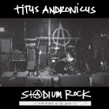 S+@dium Rock: Five Nights At The Opera Lyrics Titus Andronicus