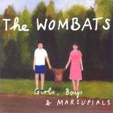 Girls, Boys And Marsupials Lyrics Wombats