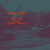 Souvenirs of the Eternal Present Lyrics Aidan Baker