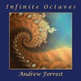 Infinite Octaves Lyrics Andrew Forrest