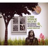 Is There Nothing We Could Do? Lyrics Badly Drawn Boy