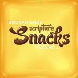 Scripture Snacks, Vol. 2 Lyrics Beckah Shae