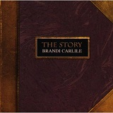 The Story Lyrics Brandi Carlile