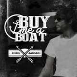 Buy Me a Boat (Single) Lyrics Chris Janson