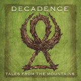 Tales From the Mountains Lyrics Decadence