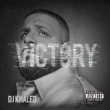Victory Lyrics DJ Khaled