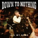 All My Sons (EP) Lyrics Down To Nothing