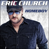 Homeboy (Single) Lyrics Eric Church