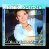 This Is the Moment Lyrics Erik Santos