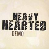 Demo Lyrics Heavy Hearted