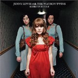 Miscellaneous Lyrics Jenny Lewis With The Watson Twins