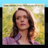 When the Roses Bloom Again Lyrics Laura Cantrell