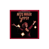 Gypsy Lyrics Midler Bette