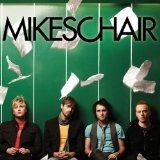 Mikeschair Lyrics Mikeschair