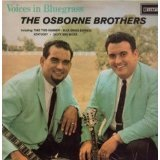 Voices in Bluegrass Lyrics Osborne Brothers