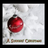 A Sinners' Christmas Lyrics Sin City Sinners
