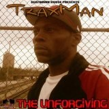 The Unforgiving Lyrics Traxman