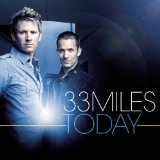 Today Lyrics 33Miles