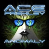 Anomaly Lyrics Ace Frehley
