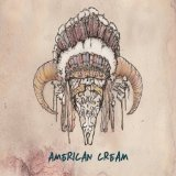 American Cream (EP) Lyrics American Cream