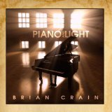 Piano And Light Lyrics Brian Crain
