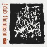 9 Songs Lyrics Dub Thompson